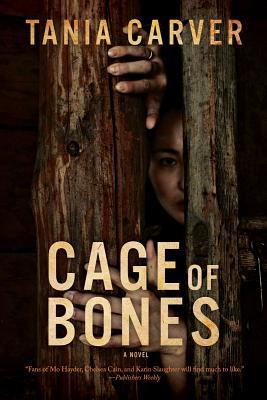 Cage of Bones - Carver, Tania
