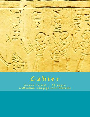 Cahier - Grand Format - 48 pages - Collection Langage-Art-Histoire: Design Original 1 - Joly, Victoria