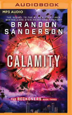 Calamity - Sanderson, Brandon, and Andrews, MacLeod (Read by)