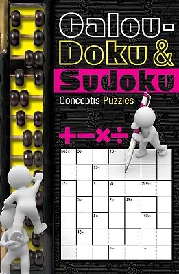 Calcu-Doku & Sudoku - Conceptis Puzzles (Creator)