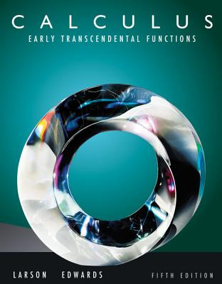 Calculus: Early Transcendental Functions - Larson, Ron, Professor
