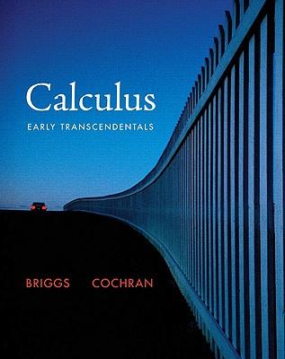 Calculus: Early Transcendentals - Briggs, William L
