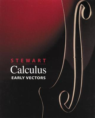 Calculus: Early Vectors - Stewart, James