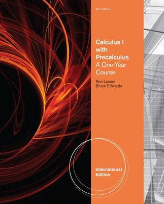 Calculus I with Precalculus: A One-Year Course - Larson, Ron, and Hostetler, Robert P., and Edwards, Bruce