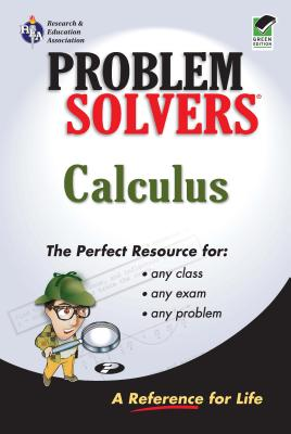 Calculus Problem Solver - Ogden, James R, and Research & Education Association, and Rea, The Staff of