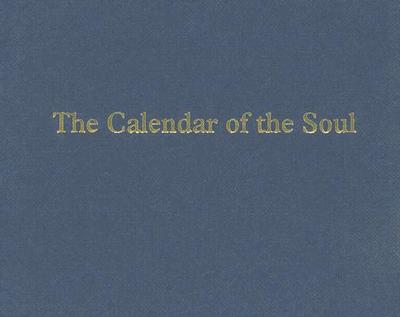 Calendar of the Soul - Steiner, Rudolf, and Mann, William, F.S (Translated by), and Mann, Liselotte (Translated by)