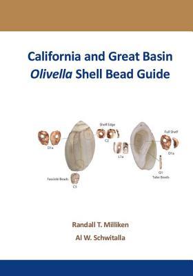California and Great Basin Olivella Shell Bead Guide - Milliken, Randall T