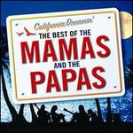 California Dreamin': The Best of the Mamas & the Papas [Universal] - The Mamas & the Papas