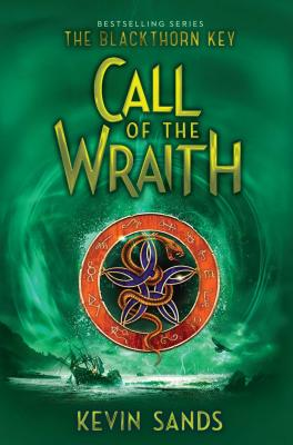 Call of the Wraith - Sands, Kevin