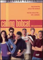 Calling Bobcat