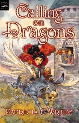 Calling on Dragons - Wrede, Patricia C