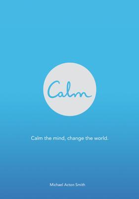 Calm - Smith, Michael Acton
