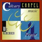 Calvary Chapel Music Praise, Vol. 4
