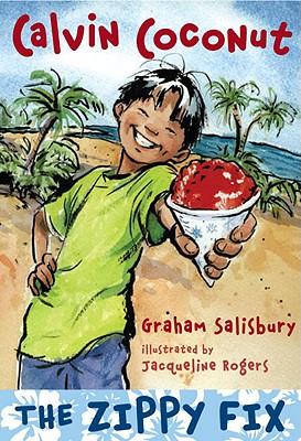 Calvin Coconut: The Zippy Fix - Salisbury, Graham