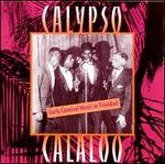 Calypso Calaloo: Early Carnival Music in Trinidad
