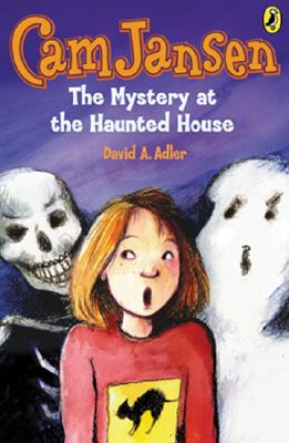 CAM Jansen: The Mystery at the Haunted House #13 - Adler, David A