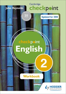 Cambridge Checkpoint English Workbook 2 - Reynolds, John
