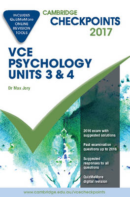 Cambridge Checkpoints VCE Psychology Units 3 and 4 2017 and Quiz Me More - Jory, Max