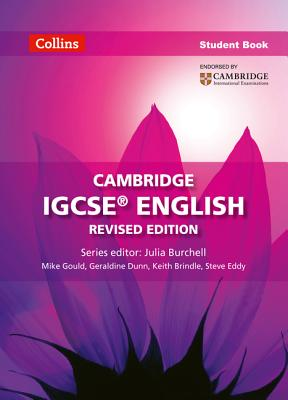 Cambridge IGCSE (TM) English Student's Book - Dunn, Geraldine, and Brindle, Keith, and Eddy, Steve