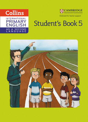Cambridge Primary English as a Second Language Student Book Stage 5 - Gibbs, Kathryn, and Gibbs, Sandy, and Kellas, Robert