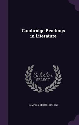 Cambridge Readings in Literature - Sampson, George