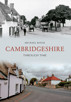 Cambridgeshire Through Time - Rouse, Michael