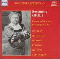 Camden and New York Recordings, 1923-25 - Beniamino Gigli (tenor); Lucrezia Bori (soprano); The Pongoni Chorus (choir, chorus)