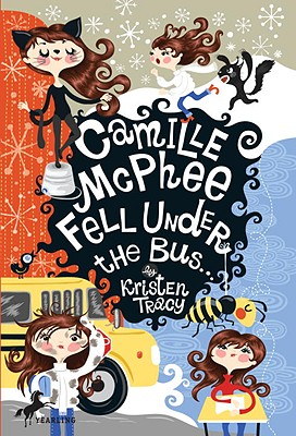 Camille McPhee Fell Under the Bus - Tracy, Kristen