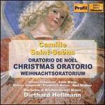 Camille Saint-Saëns: Christmas Oratorio