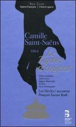 Camille Saint-Saëns: Le Timbre d'Argent