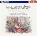 """Camille Saint-Sa�ns: Symphony No. 3 """"Organ"""""""