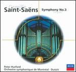 "Camille Saint-Saëns: Symphony No. 3 ""Organ"""