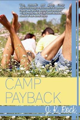 Camp Payback - Rock, J K