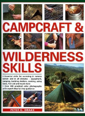 Campcraft & Wilderness Skills - Drank, Peter G