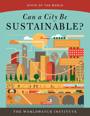 Can a City Be Sustainable? - Worldwatch Institute