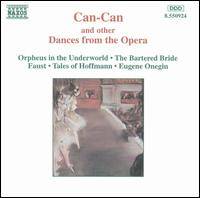 Can-Can and Other Dances from the Opera -
