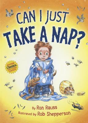 Can I Just Take a Nap? - Rauss, Ron