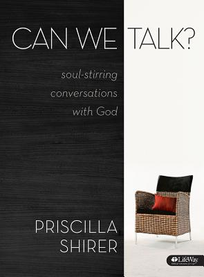 Can We Talk?: Soul-Stirring Conversations with God - Shirer, Priscilla