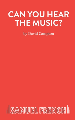 Can You Hear the Music? - Campton, David