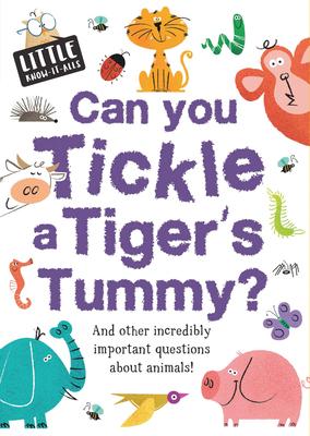 Can You Tickle a Tiger's Tummy? - Nicholson, Sue