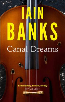 Canal Dreams - Banks, Iain