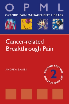 Cancer-related Breakthrough Pain - Davies, Andrew