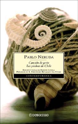 Cancion de Gesta - Neruda, Pablo
