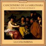 Cancionero de la Sablonara: Music in the Spain of Philip IV