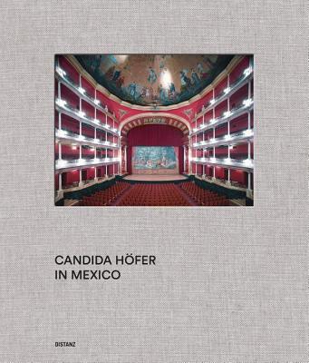 Candida Höfer in Mexico - Grosenick, Uta (Editor)