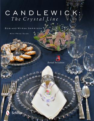 Candlewick: The Crystal Line - Garrison, Myrna
