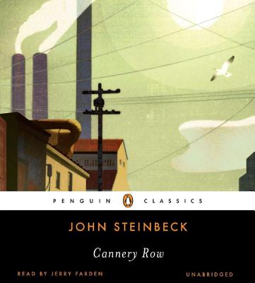 Cannery Row - Steinbeck, John, and Farden, Jerry (Read by)