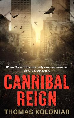 Cannibal Reign - Koloniar, Thomas