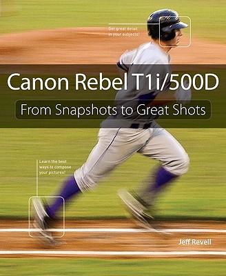 Canon Rebel T1i/500D - Revell, Jeff