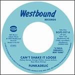 Can't Shake It Loose/I'll Bet You